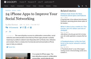 http://gigaom.com/2010/06/16/24-iphone-apps-to-improve-your-social-networking/