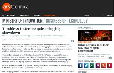 http://arstechnica.com/business/reviews/2010/02/tumblr-vs-posterous-quick-blogging-showdown.ars