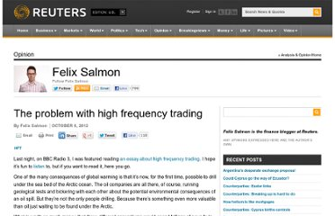 http://blogs.reuters.com/felix-salmon/2012/10/06/the-problem-with-high-frequency-trading/
