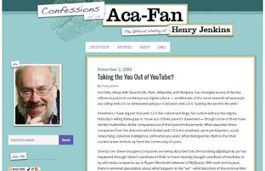 http://henryjenkins.org/2006/11/googtube_tv_20_or_bubble_20.html