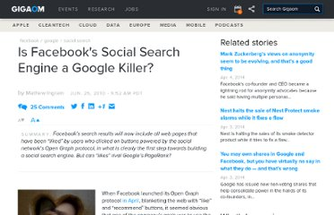 http://gigaom.com/2010/06/25/is-facebooks-social-search-engine-a-google-killer/