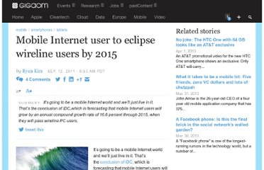 http://gigaom.com/2011/09/12/mobile-internet-user-to-eclipse-wireline-users-by-2015/