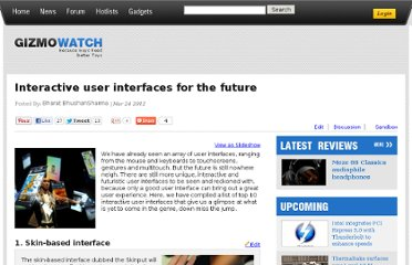 http://www.gizmowatch.com/entry/10-interactive-user-interfaces-for-the-future/