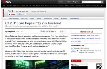 http://www.ign.com/articles/2011/06/07/e3-2011-we-hope-prey-2-is-awesome