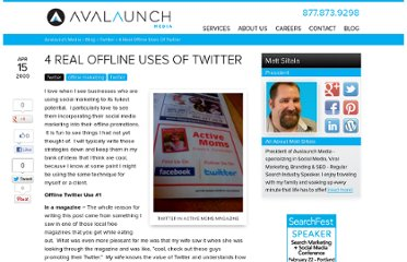 http://avalaunchmedia.com/blog/4-real-offline-uses-of-twitter