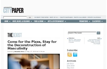http://www.washingtoncitypaper.com/blogs/sexist/2010/05/27/come-for-the-pizza-stay-for-the-deconstruction-of-masculinity/
