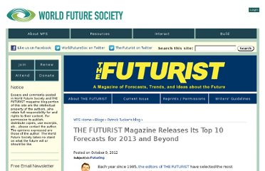 http://www.wfs.org/blogs/ptucker/futurist-magazine-releases-its-top-10-forecasts-for-2013-and-beyond