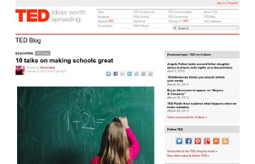 http://blog.ted.com/2012/10/09/10-talks-on-making-schools-great/