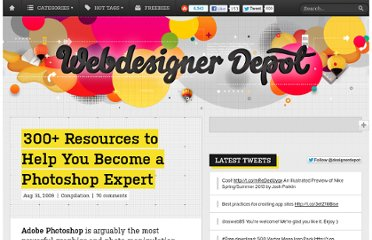 http://www.webdesignerdepot.com/2009/08/300-resources-to-help-you-become-a-photoshop-expert/