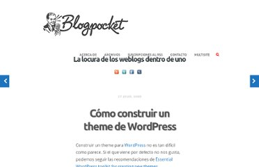 http://www.blogpocket.com/2008/07/27/como-construir-un-theme-de-wordpress/