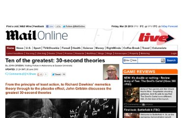 http://www.dailymail.co.uk/home/moslive/article-1288584/Ten-greatest-30-second-theories.html