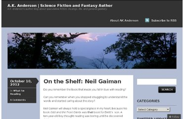 http://authorakanderson.wordpress.com/2012/10/10/on-the-shelf-neil-gaiman/