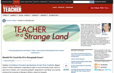 http://blogs.edweek.org/teachers/teacher_in_a_strange_land/2012/10/should_we_teach_the_five-paragraph_essay.html