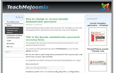 http://www.teachmejoomla.net/joomla-mambo-tutorials-and-howtos/general-questions/how-to-change-or-recover-joomla-administrator-password.html