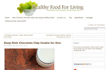 http://www.healthyfoodforliving.com/deep-dish-chocolate-chip-cookie-for-one/