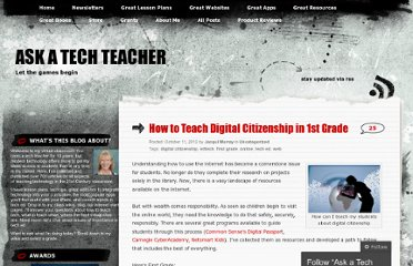 http://askatechteacher.wordpress.com/2012/10/11/how-to-teach-digital-citizenship-in-1st-grade/