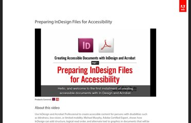 http://tv.adobe.com/watch/accessibility-adobe/preparing-indesign-files-for-accessibility/