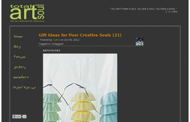 http://www.totalartsoul.com/myblog-admin/gift-ideas-for-poor-creative-souls-21.html