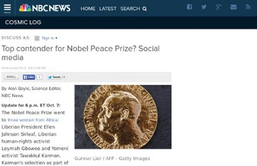 http://cosmiclog.nbcnews.com/_news/2011/10/05/8170031-top-contender-for-nobel-peace-prize-social-media?lite