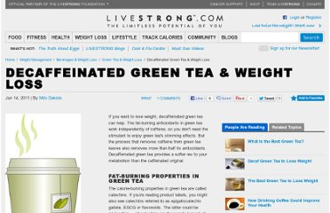 http://www.livestrong.com/article/274313-decaffeinated-green-tea-weight-loss/