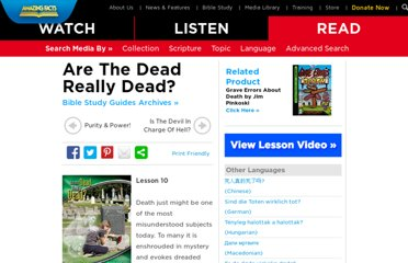 http://www.amazingfacts.org/media-library/study-guide/e/4987/t/Are-The-Dead-Really-Dead.aspx