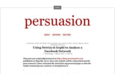 https://persuasionradio.wordpress.com/2010/05/06/using-netvizz-gephi-to-analyze-a-facebook-network/