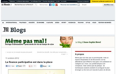 http://alternatives.blog.lemonde.fr/2012/10/11/la-finance-participative-crowdfunding-est-dans-la-place/