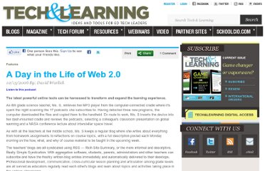 http://www.techlearning.com/features/0039/a-day-in-the-life-of-web-20/45231