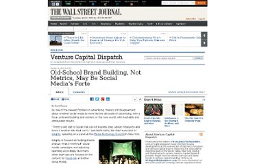 http://blogs.wsj.com/venturecapital/2012/10/12/old-school-brand-building-not-metrics-may-be-social-medias-forte/