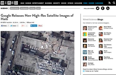 http://www.wired.com/wiredscience/2010/01/google-releases-new-high-res-satellite-images-of-haiti/