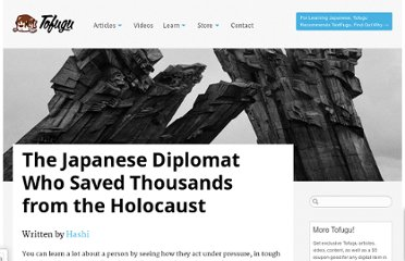 http://www.tofugu.com/2012/10/12/the-japanese-diplomat-who-saved-thousands-from-the-holocaust/