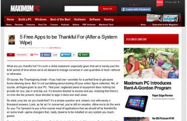 http://www.maximumpc.com/article/features/5_free_apps_be_thankful_after_system_wipe-733