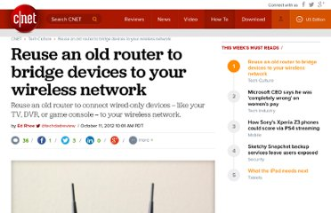 http://howto.cnet.com/8301-11310_39-57529336-285/reuse-an-old-router-to-bridge-devices-to-your-wireless-network/