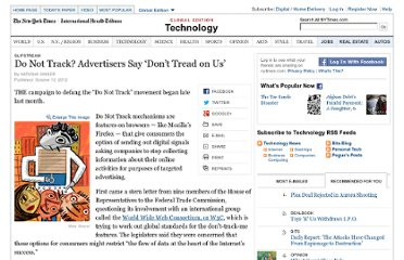 http://www.nytimes.com/2012/10/14/technology/do-not-track-movement-is-drawing-advertisers-fire.html?nl=todaysheadlines&emc=edit_th_20121014