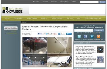 http://www.datacenterknowledge.com/special-report-the-worlds-largest-data-centers/