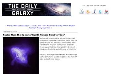 http://www.dailygalaxy.com/my_weblog/2010/01/faster-than-the-speed-of-light-pulsars-seem-to-prove-yes.html