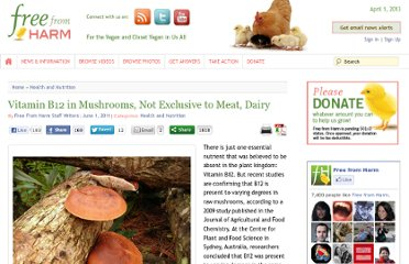 http://freefromharm.org/health-nutrition/vitamin-b12-in-mushrooms-not-exclusive-to-meat-dairy/