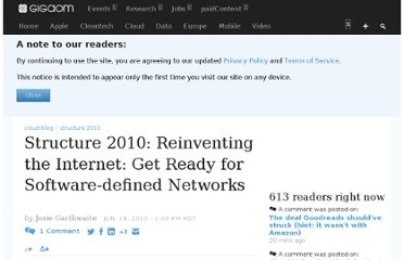 http://gigaom.com/2010/06/23/structure-2010-reinventing-the-internet-get-ready-for-software-defined-networks/