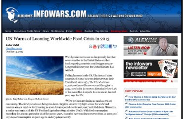 http://www.infowars.com/un-warns-of-looming-worldwide-food-crisis-in-2013/