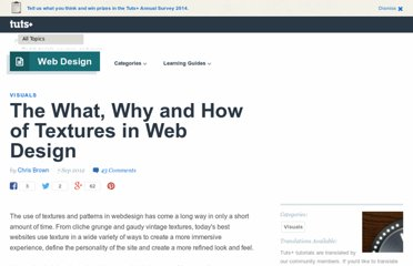 http://webdesign.tutsplus.com/tutorials/visuals/the-what-why-and-how-of-textures-in-webdesign/