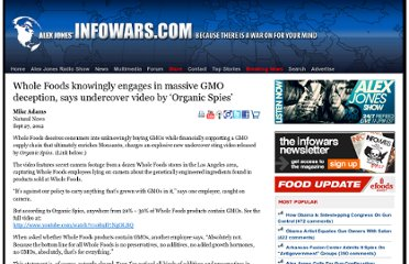 http://www.infowars.com/whole-foods-knowingly-engages-in-massive-gmo-deception-says-undercover-video-by-organic-spies/