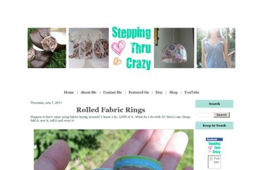 http://www.steppingthrucrazy.com/2011/07/rolled-fabric-rings.html