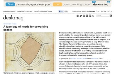 http://www.deskmag.com/en/a-typology-framework-of-needs-for-coworking-spaces-586