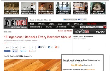 http://hypervocal.com/culture/2012/18-ingenious-lifehacks-every-bachelor-should-know/