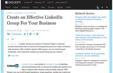 http://gigaom.com/2010/02/17/create-an-effective-linkedin-group-for-your-business/