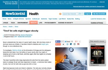 http://www.newscientist.com/article/dn22384-tired-fat-cells-might-trigger-obesity.html