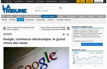 http://www.latribune.fr/technos-medias/internet/20121015trib000725111/google-commerce-electronique-le-grand-retour-des-taxes.html