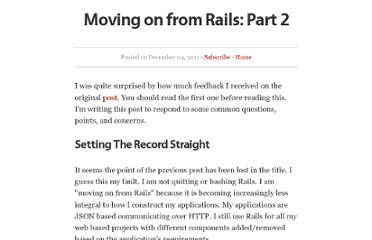 http://broadcastingadam.com/2011/12/moving_on_from_rails_part2/