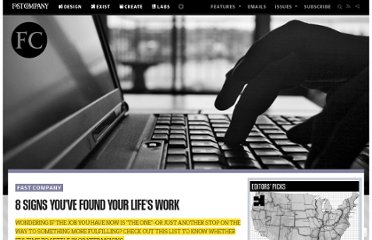 http://www.fastcompany.com/3002168/8-signs-youve-found-your-lifes-work