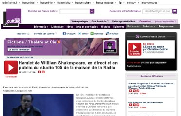 http://www.franceculture.fr/emission-fictions-theatre-et-cie-hamlet-de-william-shakespeare